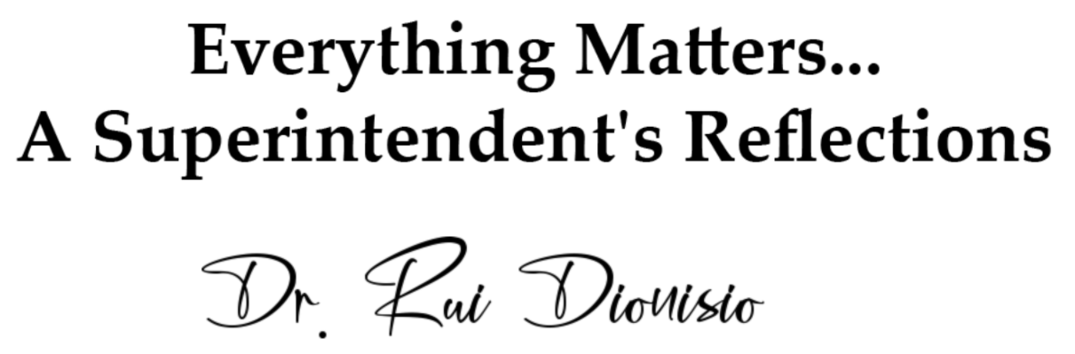 Everything Matters … A Superintendent's Reflections